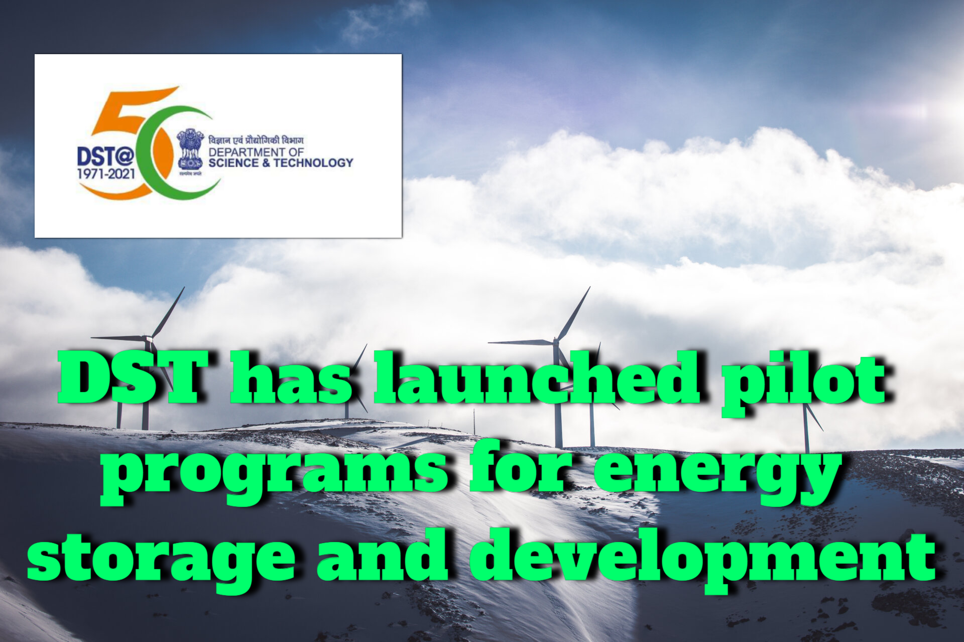 The DST proposes energy storage developments that could reach pilot stage